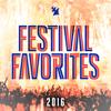 Festival Favorites 2016 - Armada Music - Various Artists