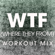 WTF (Where They From) [Extended Workout Mix] - Power Music Workout