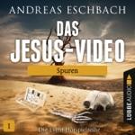 Das Jesus-Video, Folge 01: Spuren