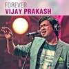 Forever Vijay Prakash Kannada Hits 2016