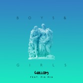 Boys & Girls (feat. Pia Mia) - Single