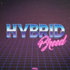 Hybrid Breed - EP