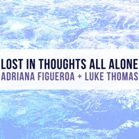 Lost In Thoughts All Alone (from