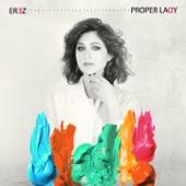 EREZ - Proper Lady