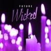 Wicked - Single, Future