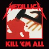 Kill 'Em All (Deluxe Edition)