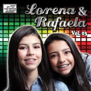Lorena & Rafaela, Vol. 3 – Lorena & Rafaela
