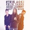 Icon Can't Go Home (feat. Adam Lambert) [Radio Edit] - Single