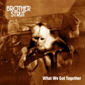Funk That Junk - Brother Strut