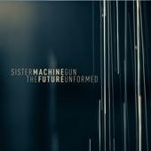 Sister Machine Gun - Subgod