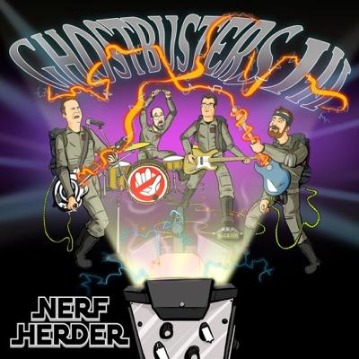 Ghostbusters III - Single - Nerf Herder