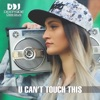 U Can't Touch This - Single, Deepside Deejays