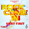 Linky First - Rock & Come In artwork