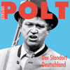 Gerhard Polt - Der Standort Deutschland Grafik