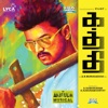 Kaththi (Tamil) [Original Motion Picture Soundtrack] - Anirudh Ravichander