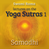Lectures On the Yoga Sutras 1: Samadhi