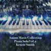 Anime Music Collection Piano Solo Vol.2 - Kenzie Smith Piano