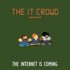 The IT Crowd, Special 'The Internet Is Coming'