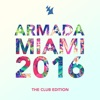 Armada Miami 2016 (The Club Edition)