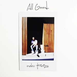 All Good - Single Mp3 Download