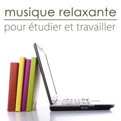 Musique relaxante pour étudier et travailler – Musique instrumentale pour le bien-être au boulot, étude et concentration au travail