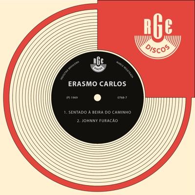 Sentado à Beira do Caminho / Johnny Furacão - EP - Erasmo Carlos