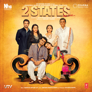 Shankar-Ehsaan-Loy - 2 States (Original Motion Picture Soundtrack)