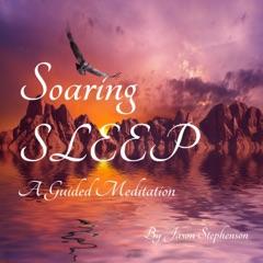 Soaring Sleep a Guided Meditation
