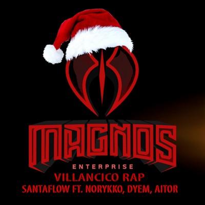 Villancico Rap (feat. Norykko, Dyem & Aitor) - Single - Santaflow