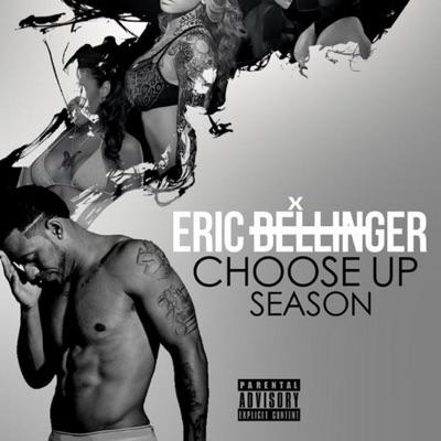 Choose up Season - Eric Bellinger