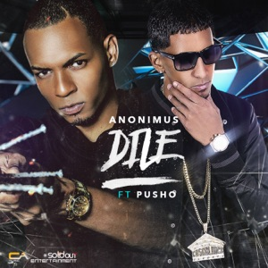 Dile (feat. Pusho) - Single Mp3 Download