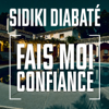 Sidiki Diabaté - Fais moi confiance artwork