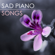 Sad Piano Music Collective Emotional Background Music - Sad Piano Music Collective