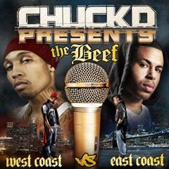 Chuck D Presents: The Beef (West Coast vs. East Coast)