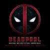 Deadpool (original Motion Picture Soundtrack) - Junkie Xl