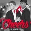 Cheers (feat. Tyga) - Single, Ian Thomas