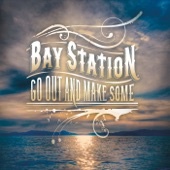 Bay Station - Yes Baby