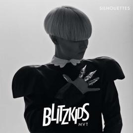 BLITZKIDS mvt. – Silhouettes [iTunes Match M4A] | iplusall.4fullz.com
