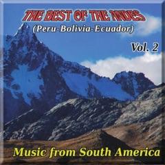The Best of the Andes (Peru - Bolivia - Ecuador), Vol. 2