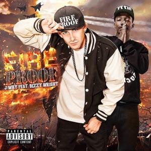 Fireproof (feat. Dizzy Wright) - Single Mp3 Download