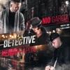 Nio García - La Detective feat Kendo Kaponi  Single Album