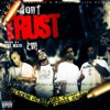 Don't Trust 'Em - Single, Black-G, JR Writer & King Street Money