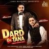 Dard Da Tana feat Imran Khan Single