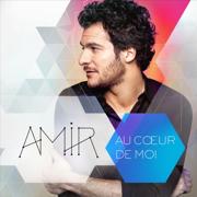 Au cœur de moi - Amir - Amir