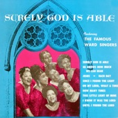 The Ward Singers - Surely God Is Able