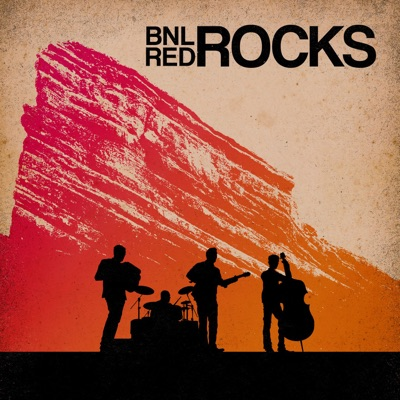 BNL Rocks Red Rocks (Live) - Barenaked Ladies