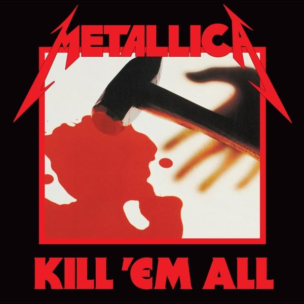 Kill 'Em All (Deluxe Edition)