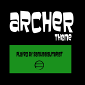 [Download] Archer Theme MP3