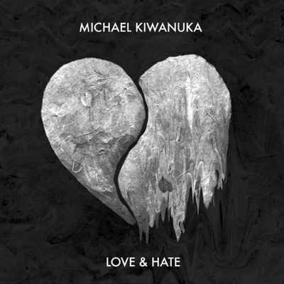Love & Hate - Michael Kiwanuka album