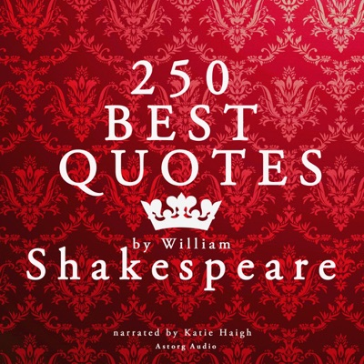 250 Best Quotes by William Shakespeare
